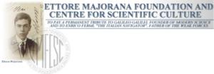 Ettore Majorana Foundation - ERICE